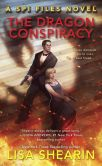 Book Cover Image. Title: The Dragon Conspiracy, Author: Lisa Shearin