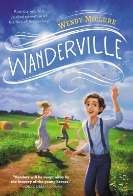 Wanderville (Wanderville Series #1)