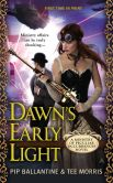 Book Cover Image. Title: Dawn's Early Light:  A Ministry of Peculiar Occurrences Novel, Author: Pip Ballantine