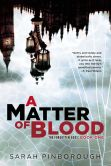 Book Cover Image. Title: A Matter of Blood:  The Forgotten Gods: Book One, Author: Sarah Pinborough