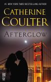 Book Cover Image. Title: Afterglow:  (Intermix), Author: Catherine Coulter