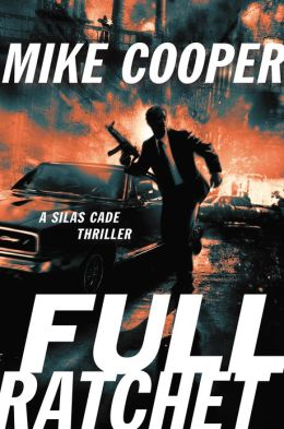 Full Ratchet (Silas Cade Series #2)