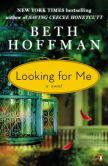 Book Cover Image. Title: Looking for Me, Author: Beth Hoffman