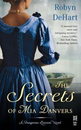The Secrets of Mia Danvers: A Dangerous Liaisons Novel (InterMix)