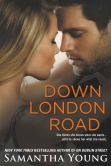 Book Cover Image. Title: Down London Road, Author: Samantha Young