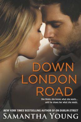 Down London Road (On Dublin Street Series #2)