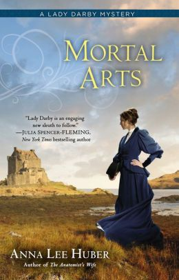 Mortal Arts (Lady Darby Mystery Series #2)