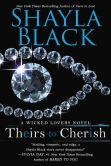 Book Cover Image. Title: Theirs to Cherish, Author: Shayla Black