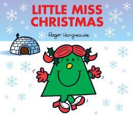 Little Miss Christmas (Mr. Men and Little Miss Series)