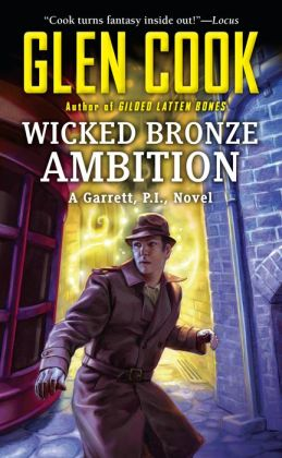 Wicked Bronze Ambition (Garrett, P. I. Series #14)