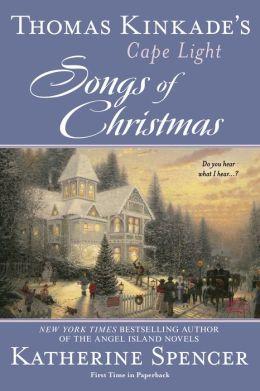 Thomas Kinkade's Cape Light: Songs of Christmas