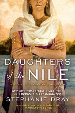 Daughters of the Nile (Cleopatra's Daughter Series #3)