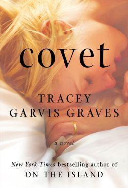 Covet: A Novel