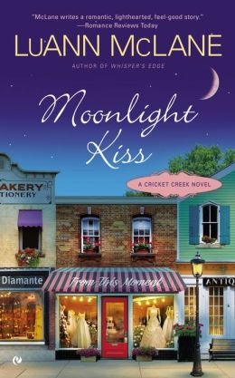 Moonlight Kiss (Cricket Creek Series #5)
