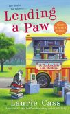 Book Cover Image. Title: Lending a Paw (Bookmobile Cat Series #1), Author: Laurie Cass