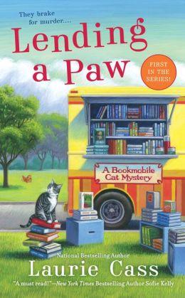 Lending a Paw (Bookmobile Cat Series #1)