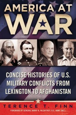 America at War: Concise Histories of U.S. Military Conflicts From Lexingtonto Afghanistan