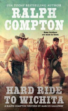 Ralph Compton Hard Ride to Wichita