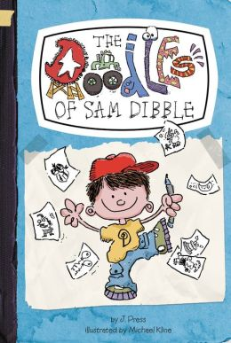 The Doodles of Sam Dibble (Doodles of Sam Dibble Series #1) (PagePerfect NOOK Book)