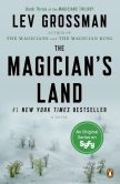 Book Cover Image. Title: The Magician's Land (Magicians Series #3), Author: Lev Grossman