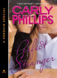Book Cover Image. Title: Perfect Stranger (Novella), Author: Carly Phillips