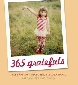 365 Gratefuls: Celebrating Treasures, Big and Small (PagePerfect NOOK Book)