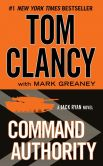 Book Cover Image. Title: Command Authority, Author: Tom Clancy