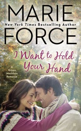 I Want to Hold Your Hand (Green Mountain Series #2)