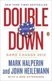 Book Cover Image. Title: Double Down:  Game Change 2012, Author: Mark Halperin
