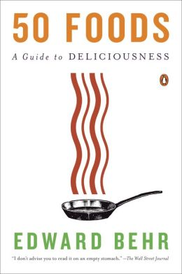 50 Foods: A Guide to Deliciousness
