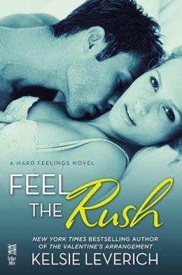 Feel the Rush: A Hard Feelings Novel