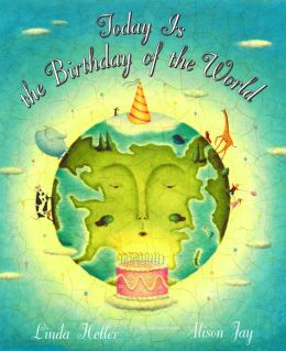 Today is the Birthday of the World