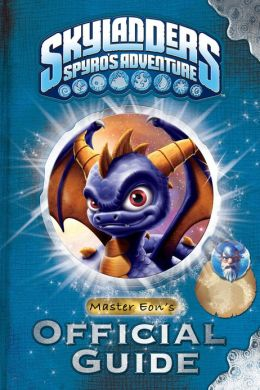Skylanders Sypro's Adventure: Master Eon's Official Guide (PagePerfect NOOK Book)