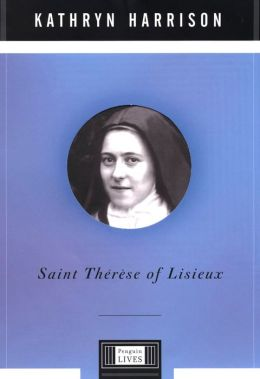 Saint Therese of Lisieux: A Penguin Life