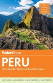 Book Cover Image. Title: Fodor's Peru:  with Machu Picchu & the Inca Trail, Author: Fodor's Travel Publications