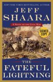 Book Cover Image. Title: The Fateful Lightning:  A Novel of the Civil War (Signed Book), Author: Jeff Shaara