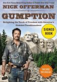 Book Cover Image. Title: Gumption:  Relighting the Torch of Freedom with America's Gutsiest Troublemakers (Signed Book), Author: Nick Offerman