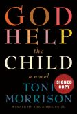 Book Cover Image. Title: God Help the Child (Signed Book), Author: Toni Morrison