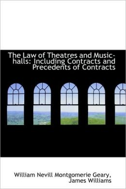 The Law Of Theatres And Music-Halls