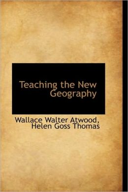 Teaching The New Geography