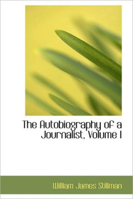 The Autobiography Of A Journalist, Volume I