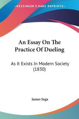 An Essay On The Practice Of Dueling