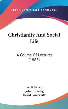 Christianity And Social Life