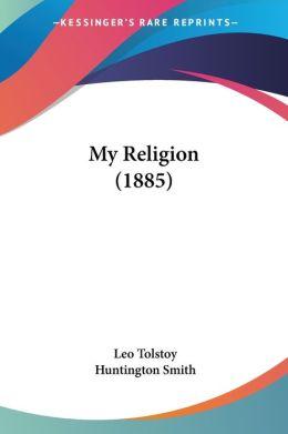 My Religion (1885)
