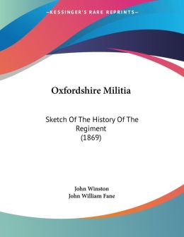 Oxfordshire Militia: Sketch of the History of the Regiment (1869)