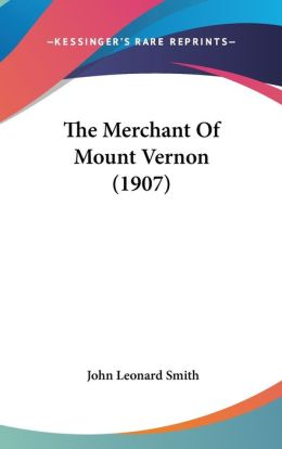 The Merchant of Mount Vernon (1907)