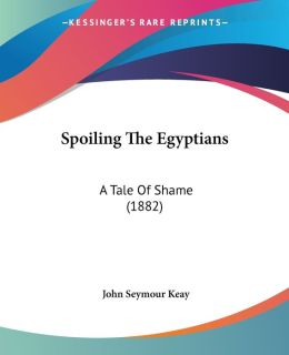 Spoiling The Egyptians