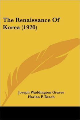 The Renaissance Of Korea (1920)