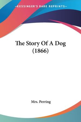 The Story Of A Dog (1866)