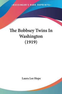 The Bobbsey Twins In Washington (1919)